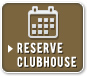 Reserve the Clubhouse